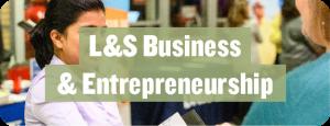 L&S Business & Entrepreneurship